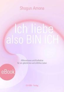 Ich liebe - also BIN ICH - - - Titelseite eBook