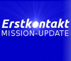 Erstkontakt MISSION UPDATE