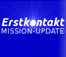 Erstkontakt MISSION UPDATE
